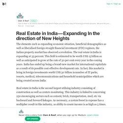 Real Estate in India — Expanding In the direction of New Heights