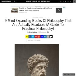 9 Mind-Expanding Books Of Philosophy That Are Actually Readable (A Guide To Practical Philosophy)