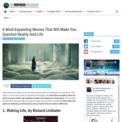 6 Mind Expanding Movies That Will Make You Question Reality And Life