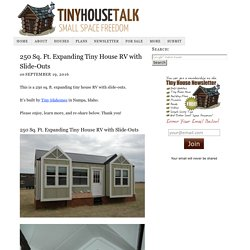 250 Sq. Ft. Expanding Tiny House RV with Slide-Outs