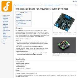 IO Expansion Shield For Arduino(V5) (SKU: DFR0088)