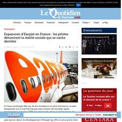 Expansion d'Easyjet en France : les pilotes dénoncent la réalité sociale qui se cache derrière – Le Quotidien du Tourisme