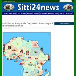 La Chine en Afrique: de l'expansion économique à la conquête politique