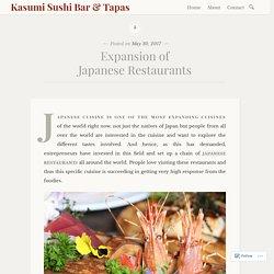 Expansion of Japanese Restaurants – Kasumi Sushi Bar & Tapas