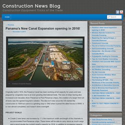 Panama's New Canal Expansion opening in 2016!