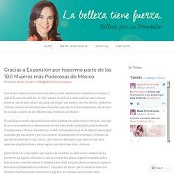 Gracias a Expansión por hacerme parte de las 100 Mujeres más Poderosas de México – Magdalena Ferreira Lamas – Sitio Oficial