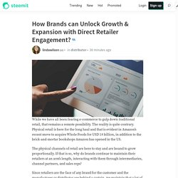 How Brands can Unlock Growth & Expansion with Direct Retailer Engagement?