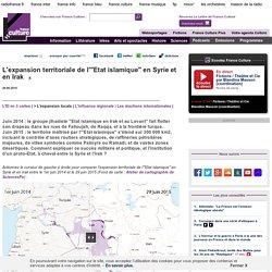 """L'expansion territoriale de l'""""Etat islamique"""" en Syrie et en Irak"""