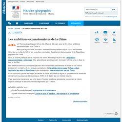 Les ambitions expansionnistes de la Chine-Histoire-géographie-Éduscol