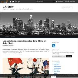 Les ambitions expansionnistes de la Chine en Asie. (Arte) - blog histoire geographie lycée eaubonne