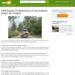 Fafa Expat (Tribulations d'une maman expat au Congo), Blog du mois