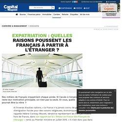 Expatriation : quelles raisons poussent les Français à partir à l'étranger