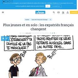 Plus jeunes et en solo: les expatriés français changent - Le Parisien