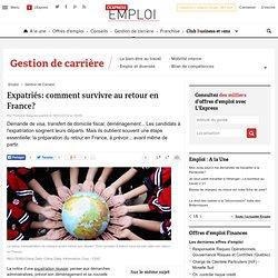 Expatriés: comment survivre au retour en France?