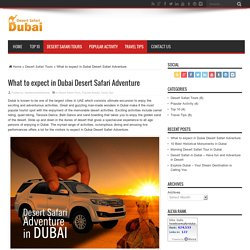 What to expect in Dubai Desert Safari Adventure - Best Desert Safari Dubai