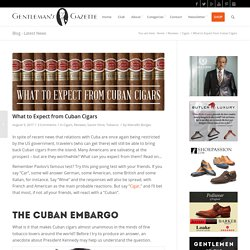 What to Expect from Cuban Cigars — Gentleman's Gazette
