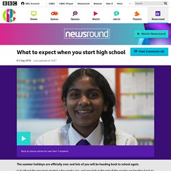 What to expect when you start high school - CBBC Newsround