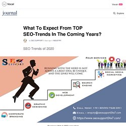 What To Expect From TOP SEO-Trends In The Coming Years?