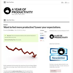 Want to feel more productive? Lower your expectations.