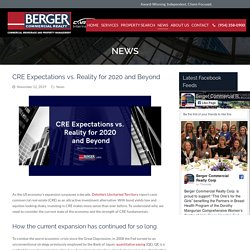 CRE Expectations vs. Reality for 2020 and Beyond - Berger Commercial