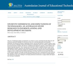 Students' experiences and expectations of technologies: An Australian study designed to inform planning and development decisions