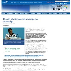 Drop in Matric pass rate was expected: Motshekga:Monday 5 January 2015