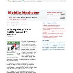 EBay expects $1.5B in mobile revenue by year-end - Mobile Marketer - Commerce