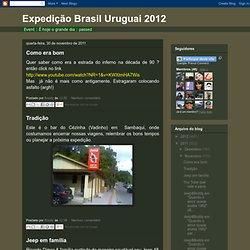 Expedição Brasil Uruguai 2012: Novembro 2011