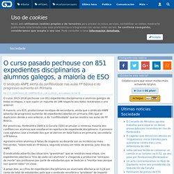 O curso pasado pechouse con 851 expedientes disciplinarios a alumnos galegos, a