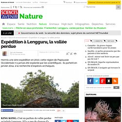 Expédition à Lengguru, la vallée perdue