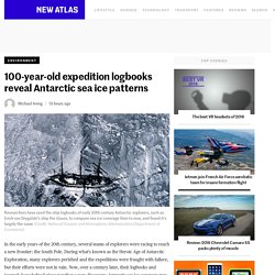 100-year-old expedition logbooks reveal Antarctic sea ice patterns