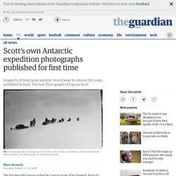 Scott's own Antarctic expedition photographs published for first time