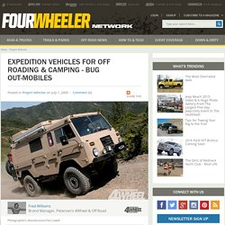 Expedition Vehicles For Off Roading & Camping - 4-Wheel & Off-Road Magazine