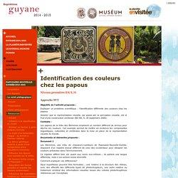 La Planète Revisitée : Expéditions Guyane Française