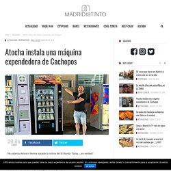 Atocha instala una máquina expendedora de Cachopos - Madridistinto