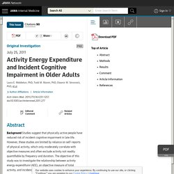 WHY & HOW: Activity Energy Expenditure and Incident Cognitive Impairment in Older Adults