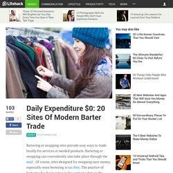 Daily Expenditure $0: 20 Sites Of Modern Barter Trade