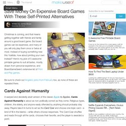 Save Money On Expensive Board Games With These Self-Printed Alternatives