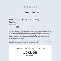 TEFF Lexicon – The World's Most Expensive Typeface → Typewolf