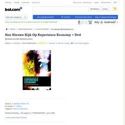 Een Nieuwe Kijk Op Experience Economy + Dvd, A. Boswijk & Peelen Ed