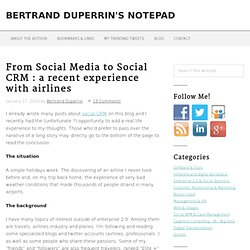From Social Media to Social CRM : a recent experience with airli