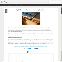 Buy Art Online and Experience Its Amazing Benefits