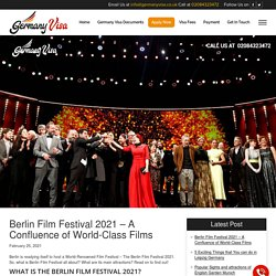 Experience the Amazing Berlin Film Festival 2021 With Loved Ones
