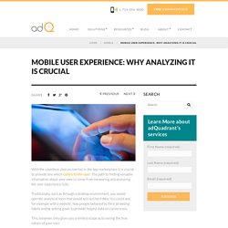 Mobile User Experience: Why Analyzing It Is Crucial
