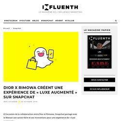 DIOR X RIMOWA créent une expérience de luxe augmenté sur Snapchat