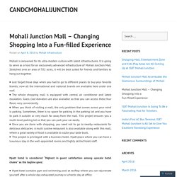 Mohali Junction Mall – Changing Shopping Into a Fun-filled Experience