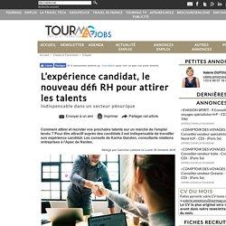 L'expérience candidat, le nouveau défi RH pour attirer les talents