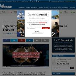 Expérience 4 : Tout changer ! Forum Cnam La Tribune