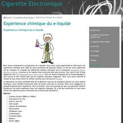 Expérience chimique du e-liquide