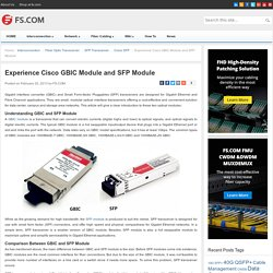 Experience Cisco GBIC Module and SFP Module - Blog of FS.COM